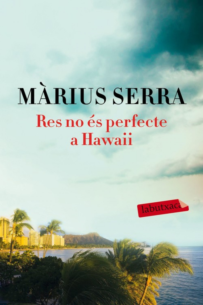 RES NO �S PERFECTE A HAWAII