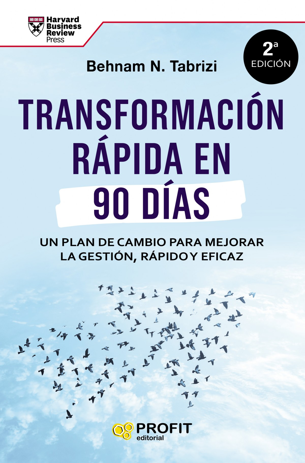 Transformación rápida en 90 d­as