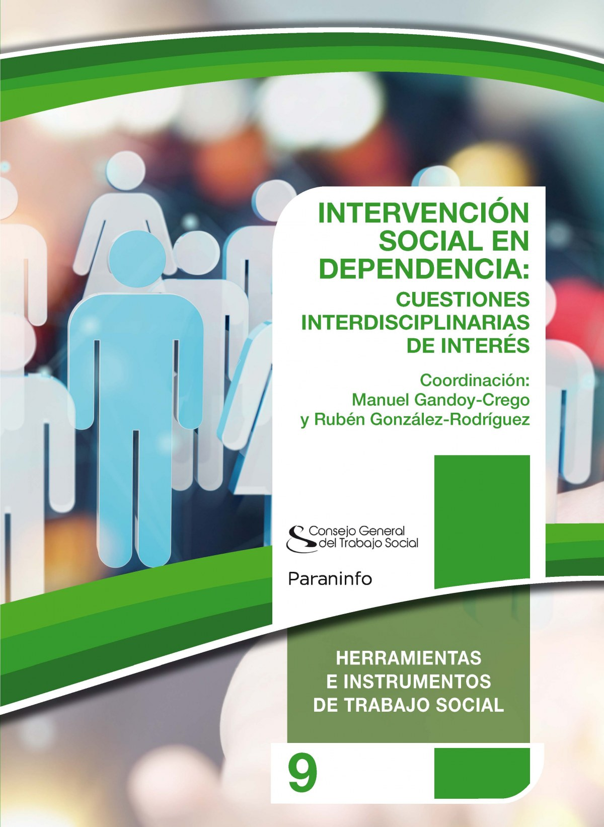 9.INTERVENCION SOCIAL EN DEPENDENCIA:CUESTIONES INTERDISC.