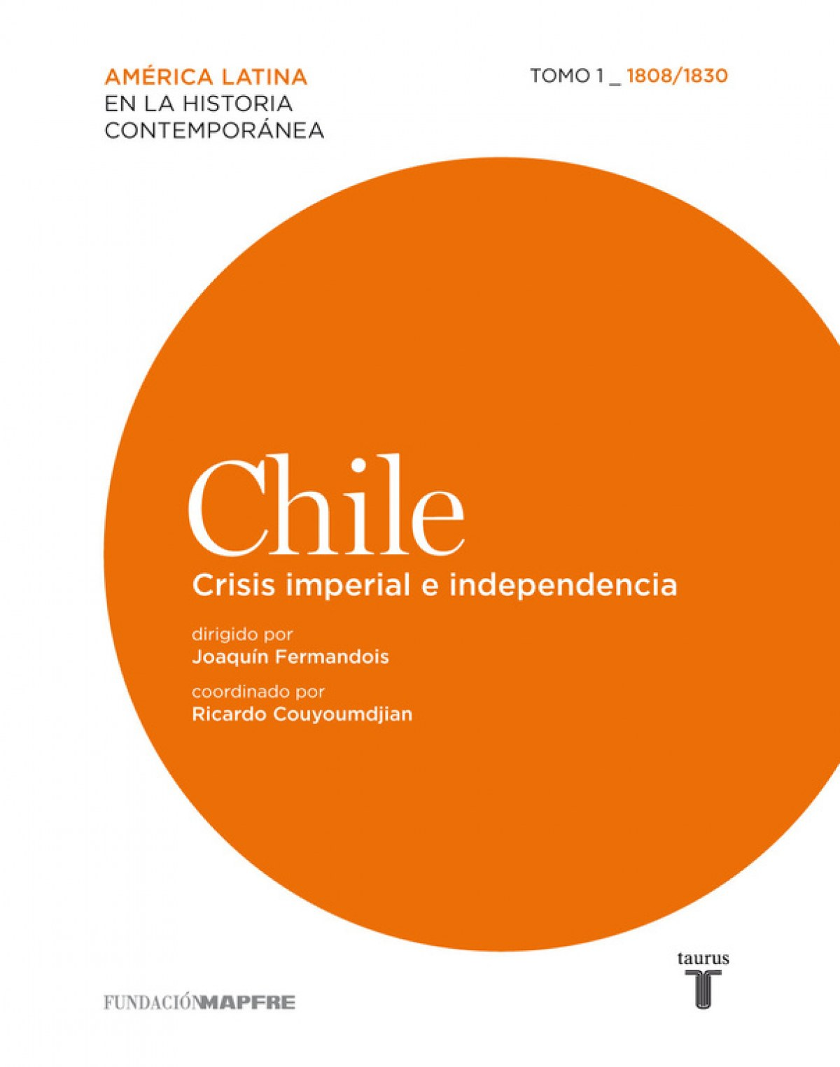 CHILE (MAPFRE) 1 CRISIS IMPERIAL E INDEP