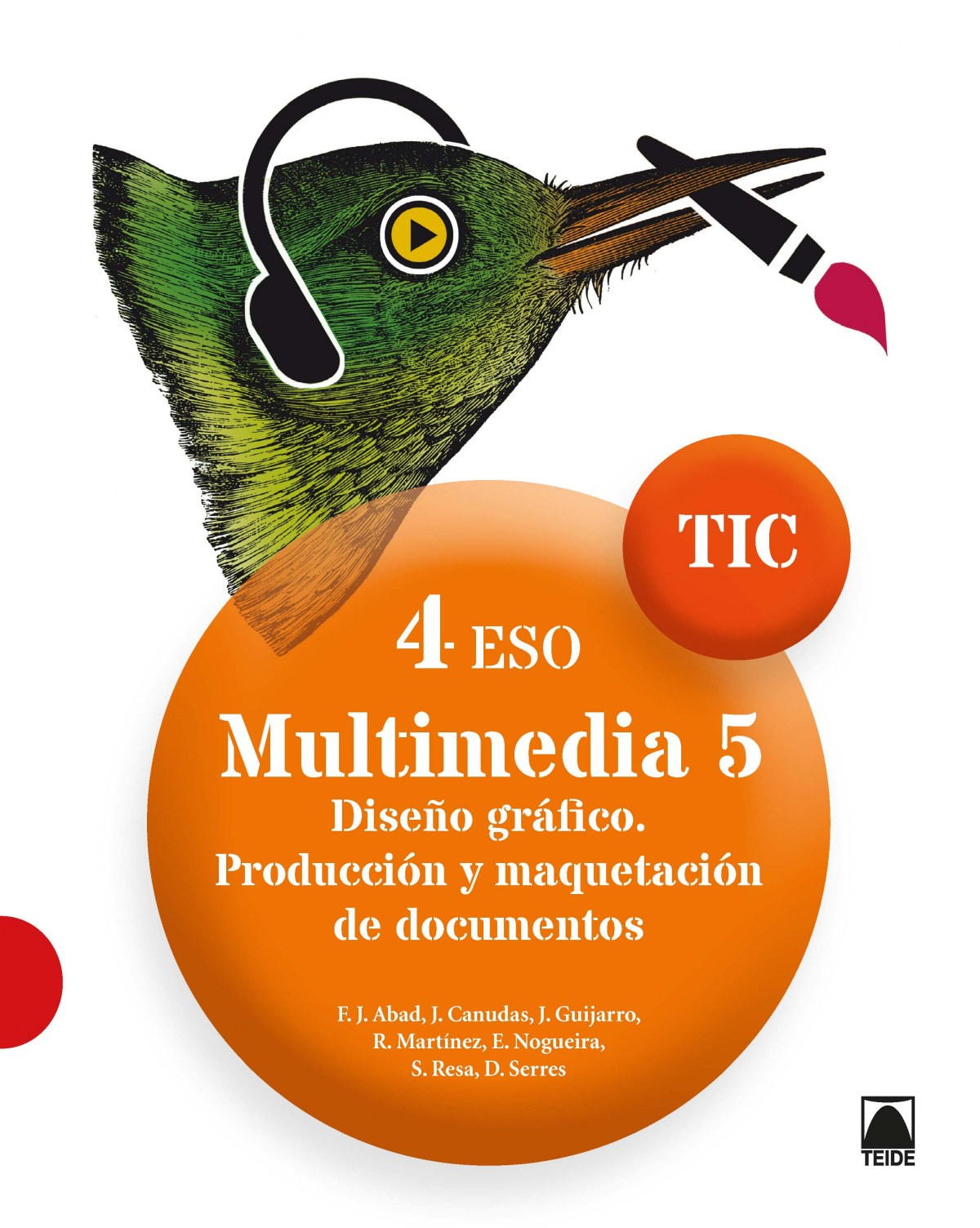 MULTIMEDIA 5. TIC 4ºESO 2019
