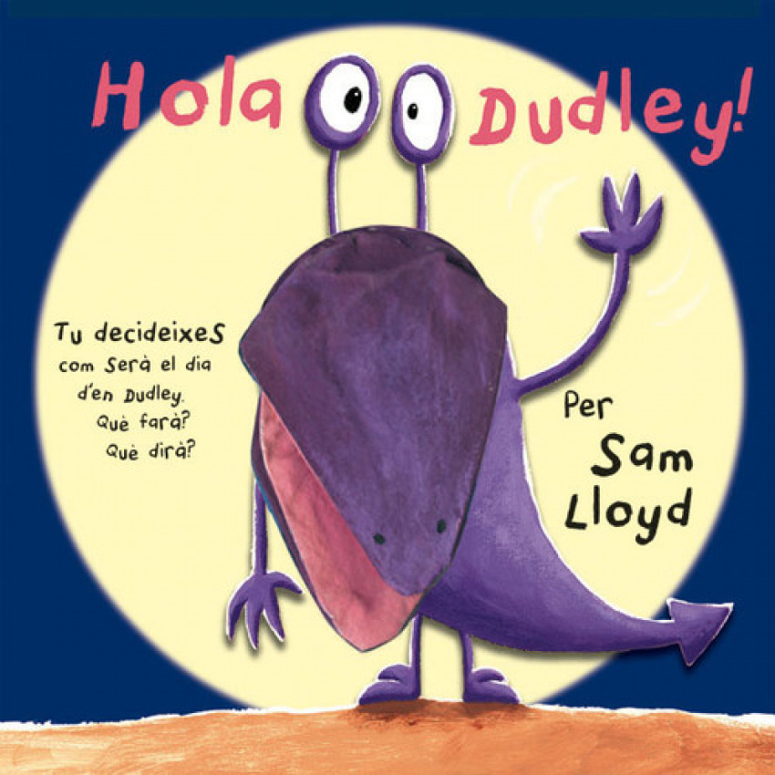 HOLA DUDLEY!