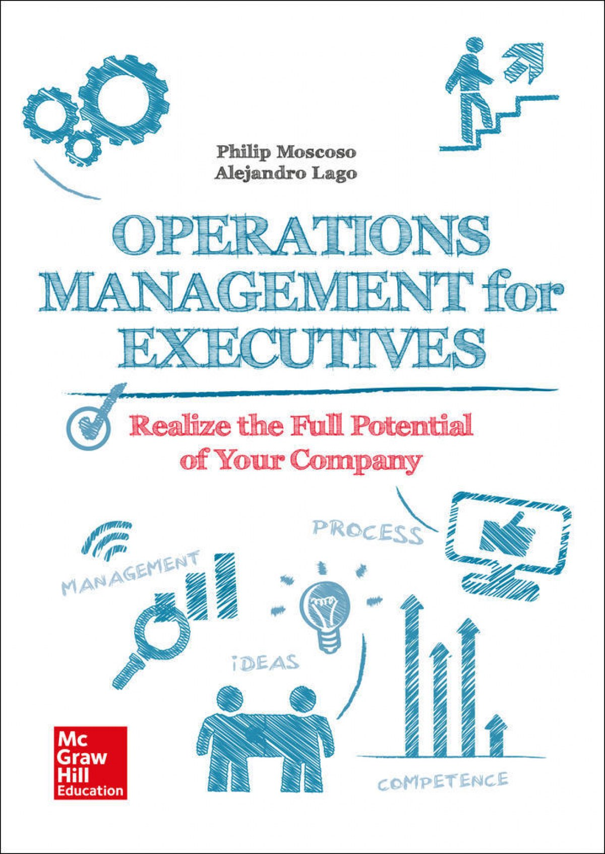 OPERATIONS MANAGEMENT FOR EXECUTIVES