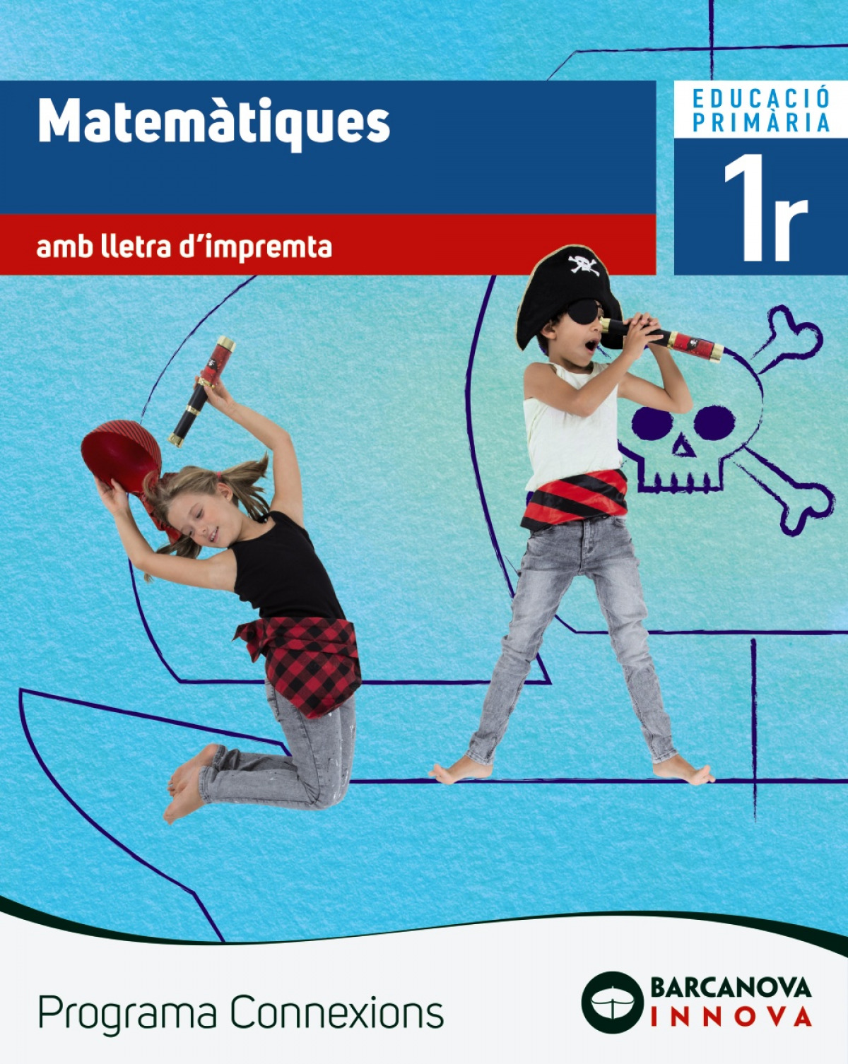 (CAT).(18).MATEMATIQUES 1R.PRIM.(IMPREMTA).(CONNEIXIONS)