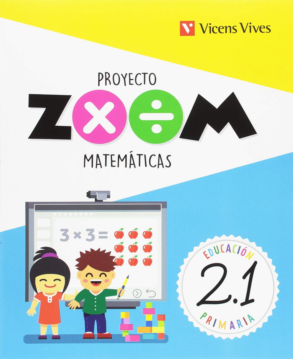 MMATEMATICAS 2 PRIMARIA PROYECYO ZOOM 3 TRIMESTRES CON KIT DE MATERIAL MANIPULABLE