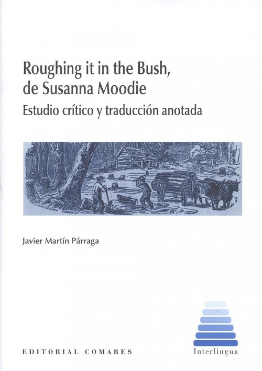 ROUGHING IT IN DE BUSH, DE SUSANNA MOODIE