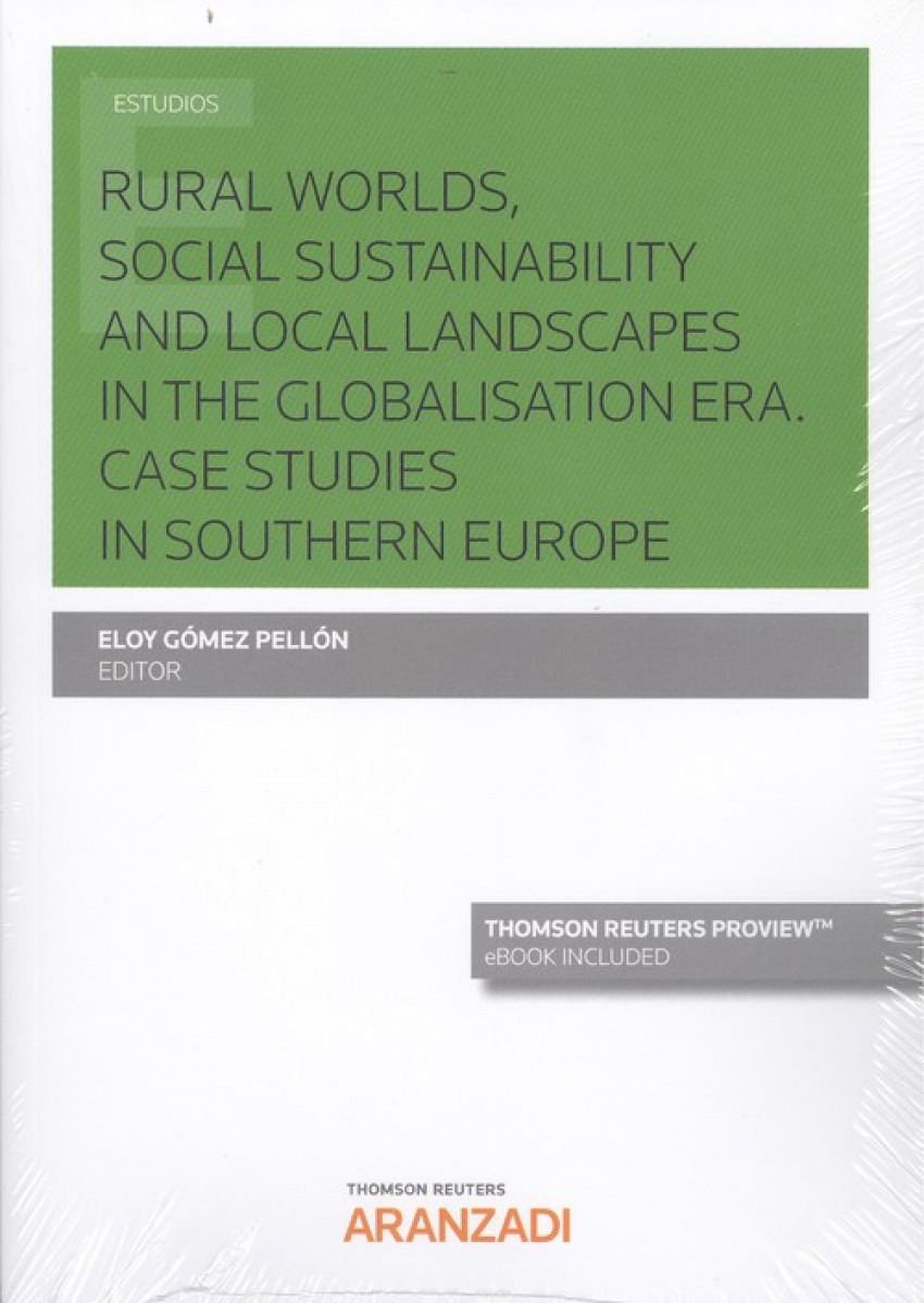 RURAL WORLDS, SOCIAL SUSTAINABILITY AND LOCAL LANDSCAPES IN THE GLOBALISATION ERA (DÚO)