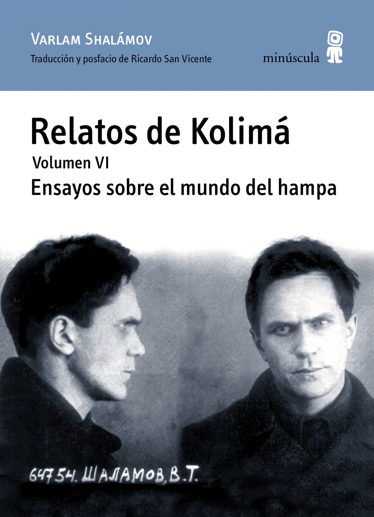 RELATOS DE KOLIMÁ. VOLumen VI