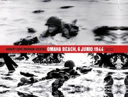 ROBERT CAPA OMAHA BEACH, 6 JUNIO 1944