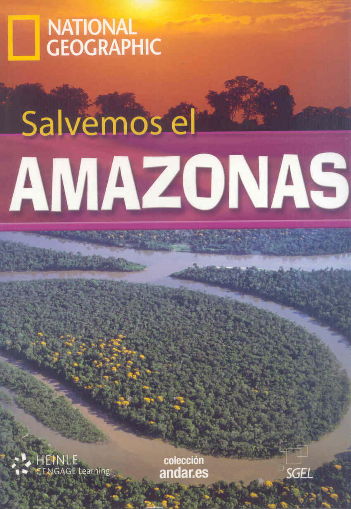 COLECCION NATIONAL GEOGRAPHIC: SALVEMOS AMAZONAS+DVD B2+