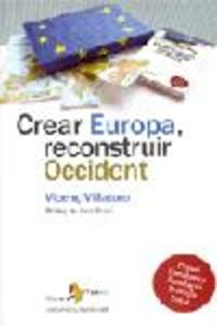 Crear Europa, reconstruir Occident