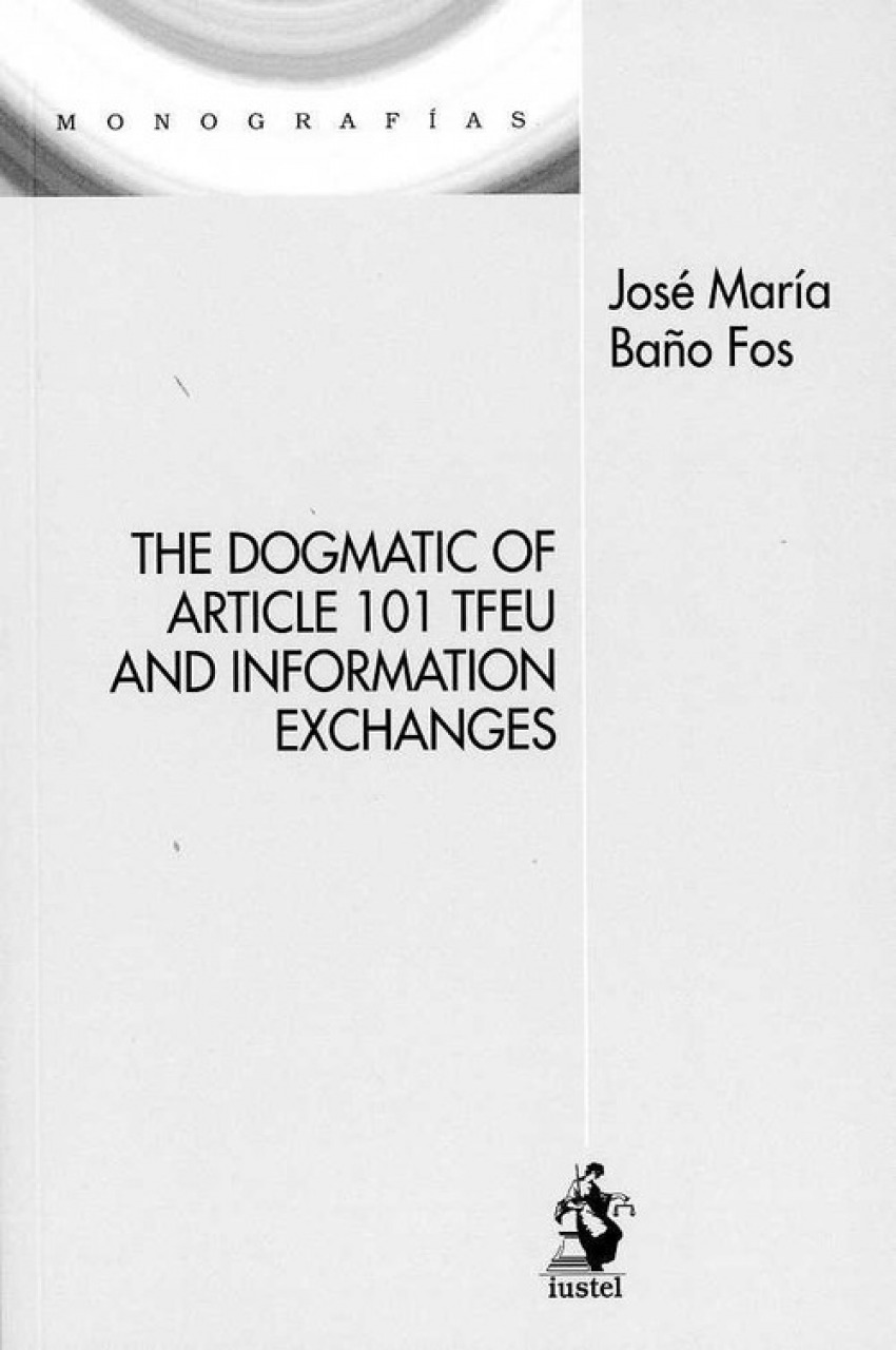 THE DOGMATIC OF ARTICLE 101 TFEU AND INFORMATION EXCHANGES