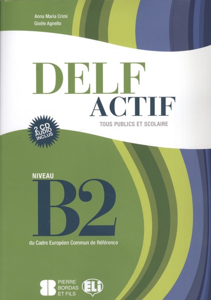 DELF ACTIF B2 TOUS BOOK +2CD