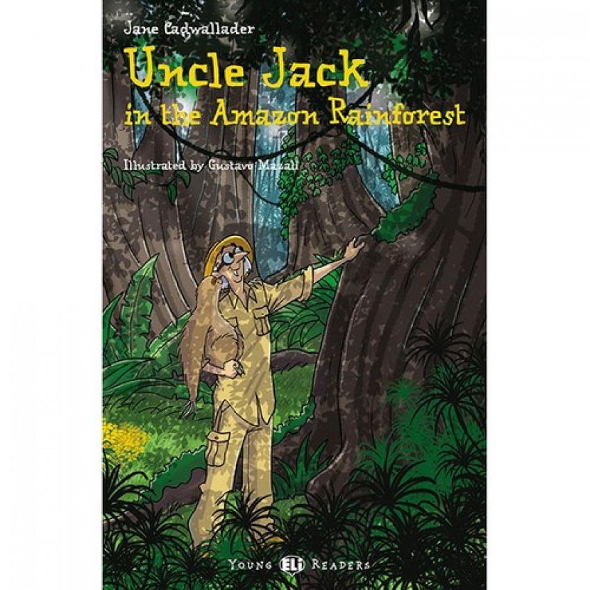 UNCLE JACK AND THE AMAZON FOREST