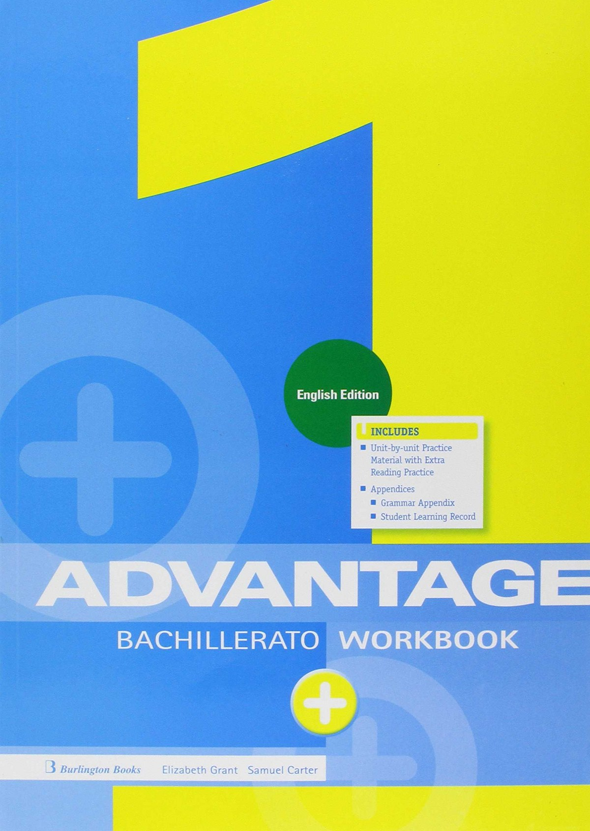 (ING).(17).ADVANTAGE FOR 1ºBACH.(WORKBOOK+EXAM) ENGLISH ED.