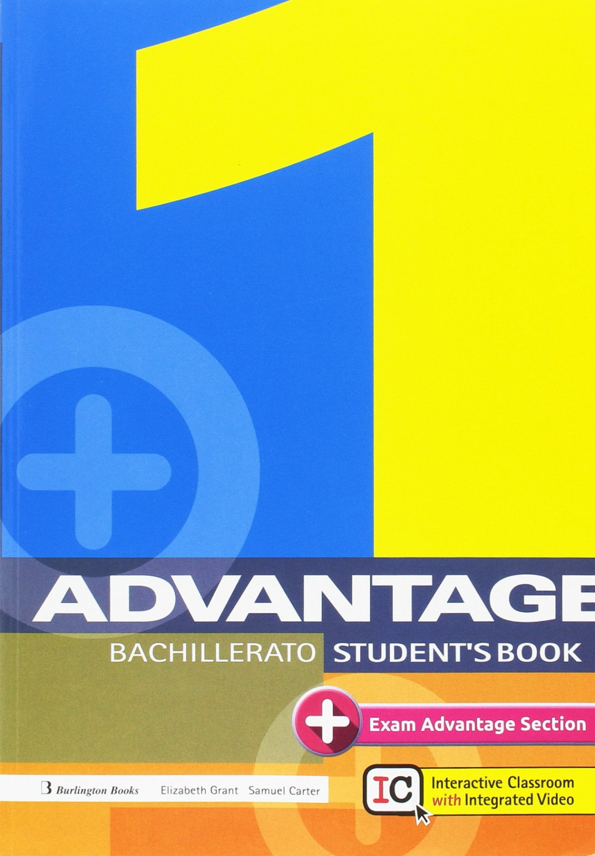 Advantage for Bachillerato 1 Student's Book 2017
