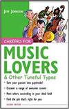 CAREERS FOR MUSIC LOVERS