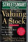 STREETSMART GUIDE TO VALUING A STOCK - THE SAVVY INVESTOR'S KEY TO BEATING THE MARKET