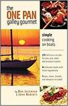 THE ONE-PAN GALLEY GOURMET - SIMPLE COOKING ON BOATS