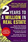 2 YEARS TO A MILLIONAIRE IN REAL ESTATE