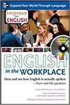 IMPROVE YOUR ENGLISH: ENGLISH IN THE WORKPLACE. HEAR AND SEE HOW ENGLISH IS ACTUALLY SPOKEN - FROM R