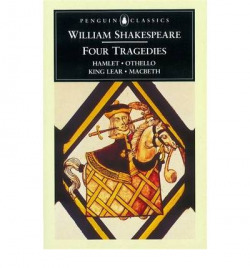 Four tragedies. hamlet. othelo. king lear. macbeth