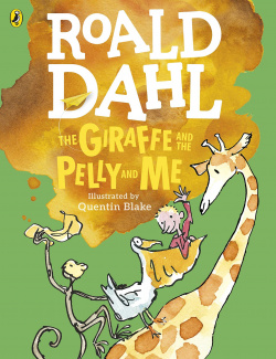 THE GIRAFFE & THE PELLY & ME