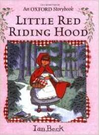 LITTLE RED RIDING HOOD.(PICTURE BOOK)