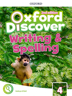 OXFORD DISCOVER 4 WRITING AND SPELLING BOOK SECOND EDITION