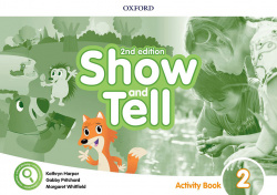 SHOW AND TELL 2 ACTIVITY BOOK SECOND EDITION