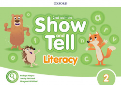 SHOW AND TELL 2 LITERACY BOOK SECOND EDITION