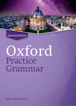 OXFORD PRACTICE GRAMMAR INTERMEDIATE WITHOUT ANSWERS REVISED EDITIO