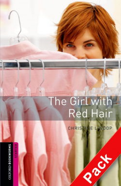 Oxford Bookworms. Starter: The Girl with Red Hair CD Pack Ed