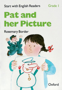 Start with English Readers Grade 1: Pat and her Picture