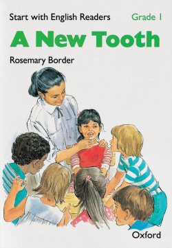 Start with English Readers Grade 1: a New Tooth
