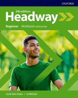 HEADWAY BEGINNER WORKBOOK WITHOUT KEY FIFTH EDITION