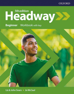HEADWAY BEGINNER WORKBOOK WITH KEY FIFTH EDITION