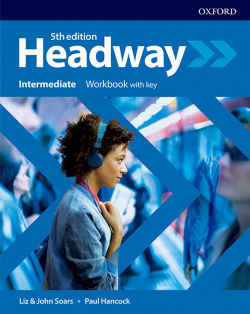 HEADWAY INTERMEDIATE WORKBOOK WITH KEY FIFTH EDITION