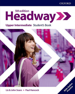 HEADWAY UPPER INTERMEDIATE STUDENTS WITH ONLINE PRACTICE FIFTH EDITION