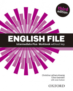 English File Intermediate Plus: Work Book Without Key (3rd E