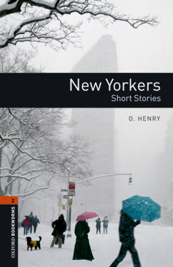 Oxford Bookworms Library 2. New Yorkers - Short Stories MP3