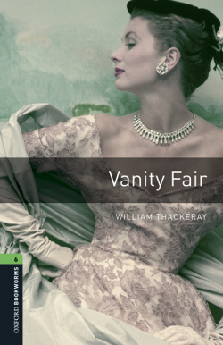 Oxford Bookworms Library 6. Vanity Fair MP3 Pack