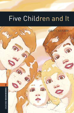 Oxford Bookworms Library 2. Five Children and It MP3 Pack