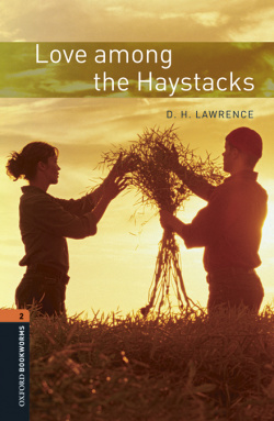 Oxford Bookworms Library 2. Love Among the Haystacks MP3 Pac