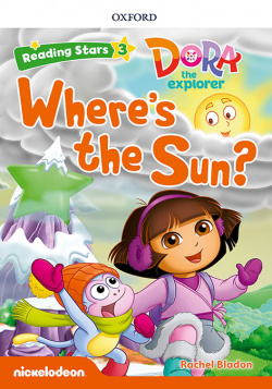 DORA THE EXPLORER WHERE S THE SUN WITH MP3 PACK) READING STARS 3