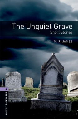 Oxford Bookworms. Stage 4: The Unique Grave Short Stories Ed