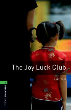Oxford Bookworms. Stage 6: The Joy Luck Club Edition 08