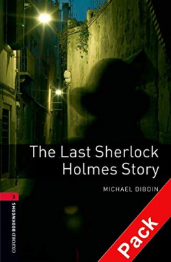 Oxford Bookworms. Stage 3: The Last Sherlock Holmes Story CD