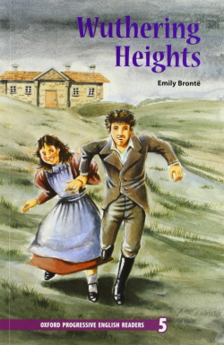 New Oxford Progressive English Readers 5: Wuthering Heights