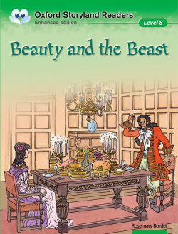 Oxford Storyland Readers level 8: Beauty and the Beast